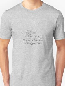 I love you Handwritten romantic quote with roses Unisex T-Shirt