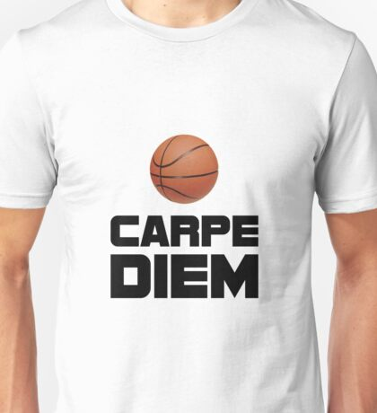 Carpe Diem Basketball Unisex T-Shirt