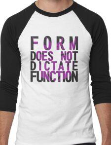 Form vs Function Men's Baseball ¾ T-Shirt