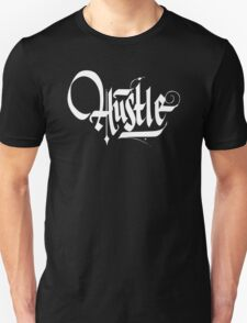 Hustle Calligraphy2 - White T-Shirt