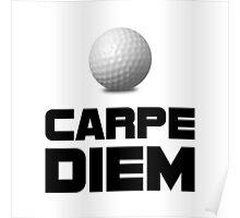 Carpe Diem Golf Poster