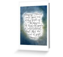 Encouraging handwritten quote Box of Darkness Greeting Card