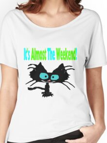 This Cat Is Ready For The Weekend Women's Relaxed Fit T-Shirt