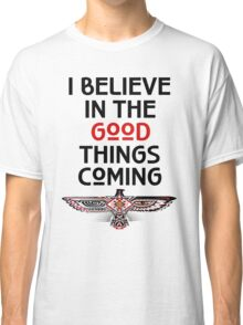 "Nahko and Medicine for the People - ""I believe in the good things coming"" v2 Classic T-Shirt"