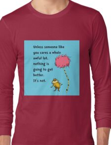 Unless Some One Like You Long Sleeve T-Shirt