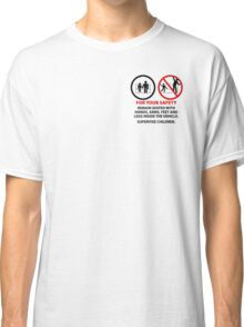 For Your Safety - No Dancing Warning (Stacked) Classic T-Shirt