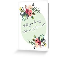 Will you be my Matron of Honour? Greeting Card