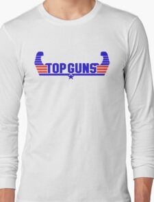 Top Guns Long Sleeve T-Shirt