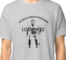 Lou Thesz - World Heavyweight Wrestling Champion Classic T-Shirt