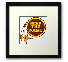 Redskins Keep The Name Framed Print