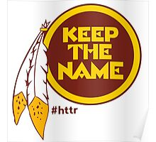 Redskins Keep The Name Poster