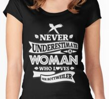 Never Underestimate A Woman Who Loves Her Rottweiler Women's Fitted Scoop T-Shirt