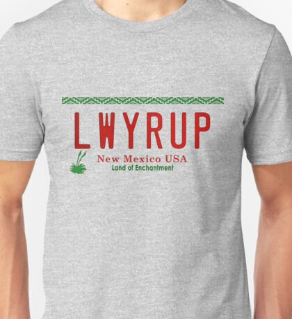LWYRUP (Breaking Bad, Better Call Saul) Unisex T-Shirt