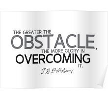 obstacle overcoming - moliere Poster