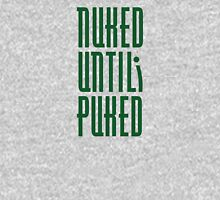 Nuked / Wasted / Sick / Hungover / chemo / Radiation treatment Classic T-Shirt