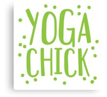 YOGA CHICK Canvas Print