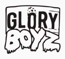 GLORY BOYZ by whatz