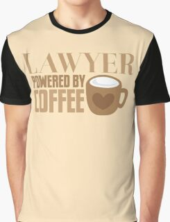 LAWYER powered by coffee Graphic T-Shirt