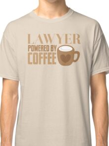LAWYER powered by coffee Classic T-Shirt