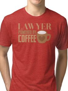 LAWYER powered by coffee Tri-blend T-Shirt