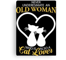 Old Woman Also Cat Lover Canvas Print
