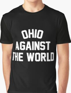 OHIO AGAINST THE WORLD | Official | 2016 Graphic T-Shirt