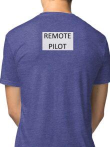 Remote Pilot Tri-blend T-Shirt