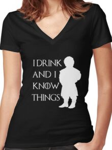 I drink and i know things - Tyrion (2) Women's Fitted V-Neck T-Shirt