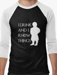 I drink and i know things - Tyrion (2) Men's Baseball ¾ T-Shirt