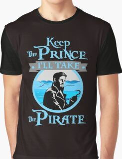 Captain Hook. OUAT. Keep The Prince, I'll Take The Pirate. Graphic T-Shirt