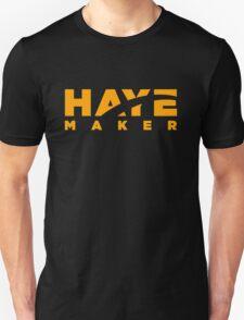 Haye Maker Unisex T-Shirt