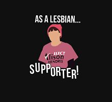 As a lesbian...supporter! Unisex T-Shirt