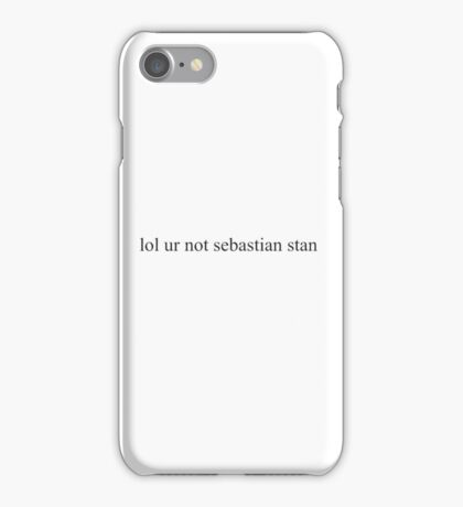 lol ur not sebastian stan iPhone Case/Skin