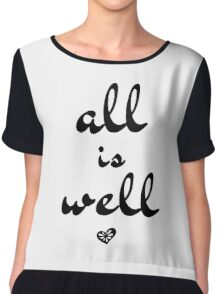 All is Well, Wall Art, Typography Chiffon Top