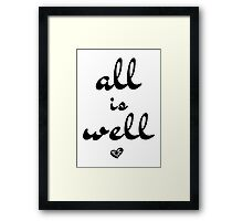 All is Well, Wall Art, Typography Framed Print