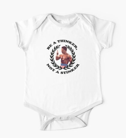 APOLLO CREED - BE A THINKER, NOT A STINKER One Piece - Short Sleeve