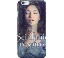 Sei il mio respiro iPhone Case/Skin