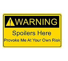 Weapons of a nerd - provoke me at your own risk - i have spoilers  Photographic Print