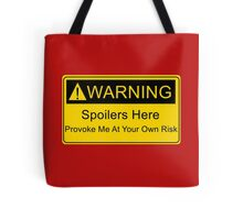 Weapons of a nerd - provoke me at your own risk - i have spoilers  Tote Bag