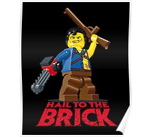 Hail to the Brick! Poster