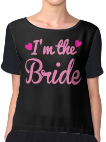 I'm the BRIDE wedding marriage shirt Chiffon Top
