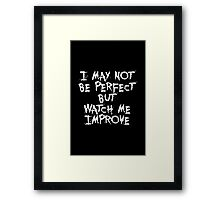 I may not be perfect... Gym Motivational Quote Framed Print