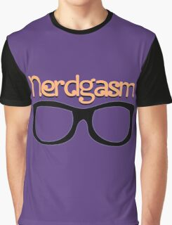Nerdgasm 2 Graphic T-Shirt