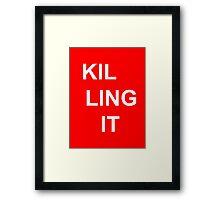 #KillingIt Framed Print