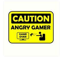 Caution Angry gamer Art Print