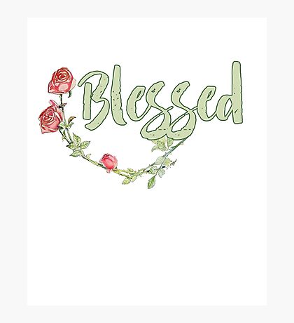 Blessed Photographic Print