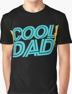 Cool Dad Graphic T-Shirt