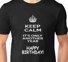 Keep Calm - Happy Birthday! Unisex T-Shirt
