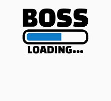 Boss loading Unisex T-Shirt