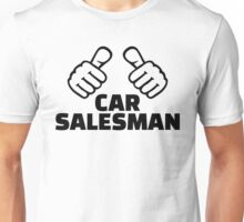 Car salesman Unisex T-Shirt